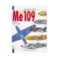 MESSERSCHMITT ME 109 - VOL 1 From 1936 to 1942