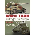 WW II Tank Encyclopedia In Color 1939-1945