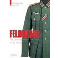 Feldbluse The German soldiers field tunic 1933-1945