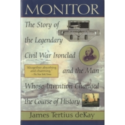Monitor The Story of the Legendary Civil War