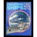Fighting Ships of World War I and II